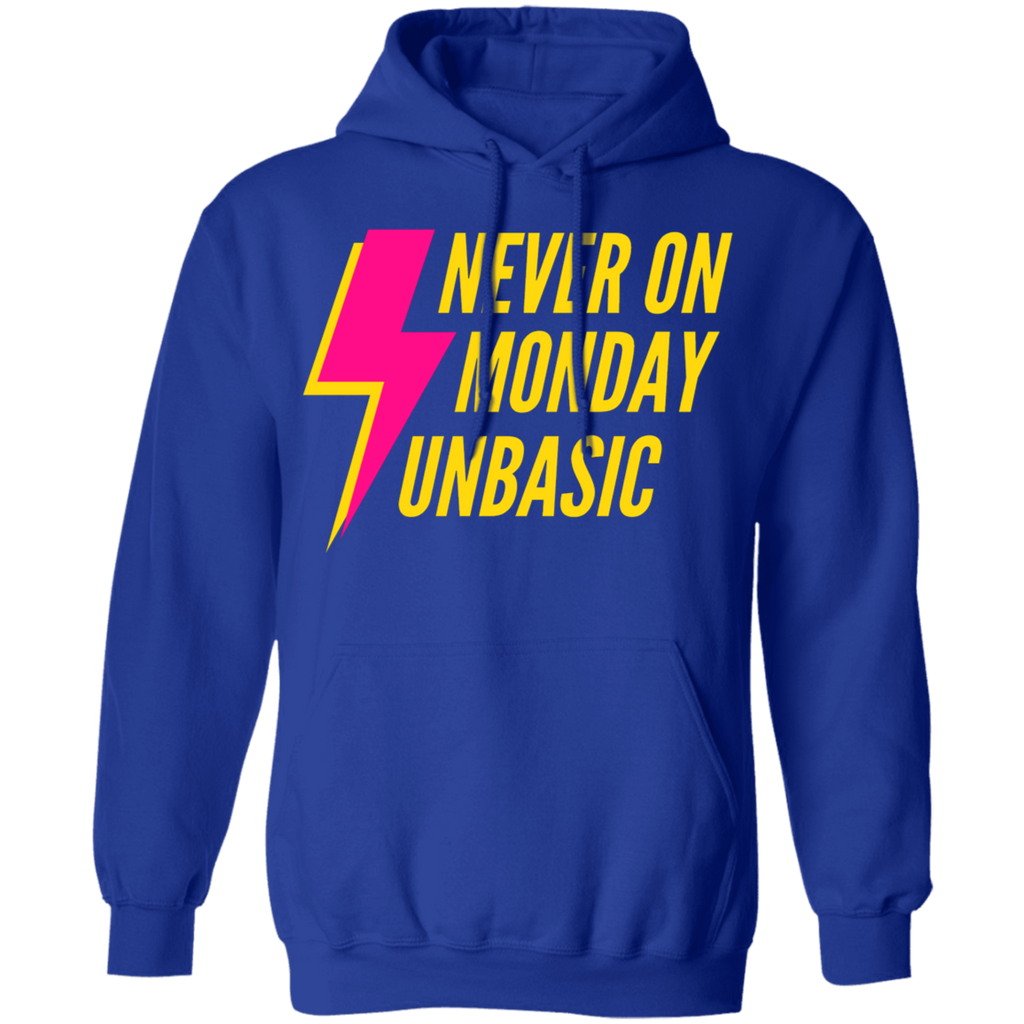 Never on a Monday Pullover Hoodie
