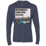 Be Stronger Than Your Excuses Triblend LS Hooded T-Shirt