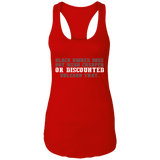 Black Owned Does Not Mean Cheaper Or Discounted Unlearn That - 2 Ladies Racerback Tank