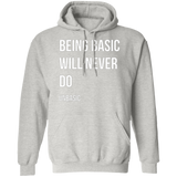Being Basic Pullover Hoodie