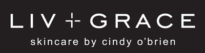 LIV + GRACE SKINCARE by Cindy O'Brien