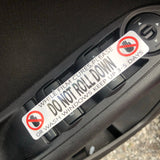 Do Not Roll Down Stickers - High Quality