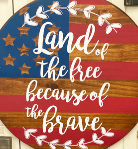 Land of the Free Wood Door Hanger