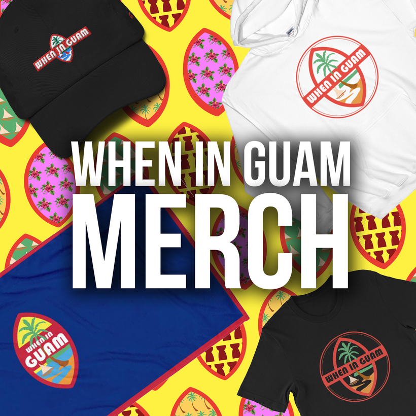 When In Guam Merchandise