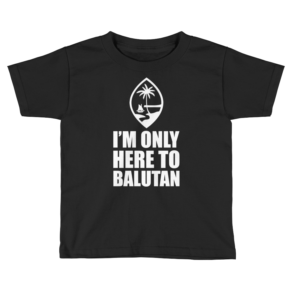 Kids I'm Only Here To Balutan Tee