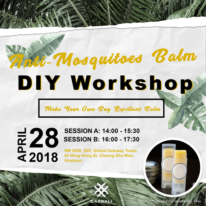 【Anti-Mosquitoes Balm DIY Workshop】