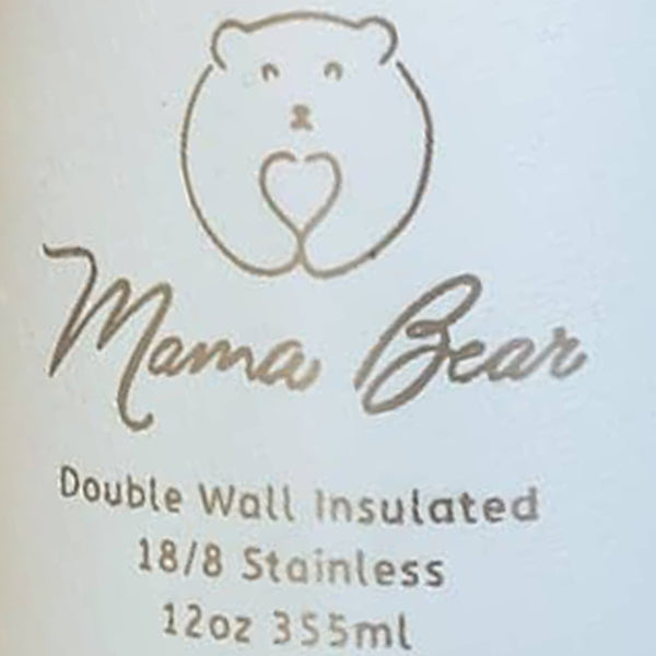 Mama Bear Stainless Steel Double Wall Insulated Bottle 12oz/355ml Frosty White