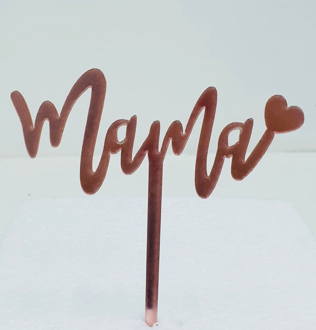 Mama Rose Gold Acrylic Cake Topper