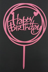 Pink Acrylic Cake Topper Happy Birthday  -  whimsical circle