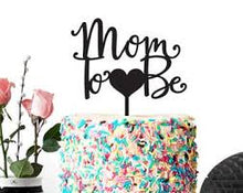 Mom to Be  Silver Acrylic Cake topper!