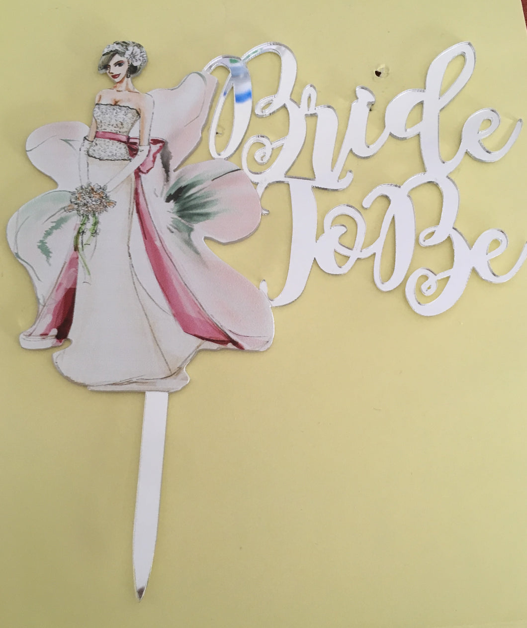 Bride to Be Acrylic Cake Topper