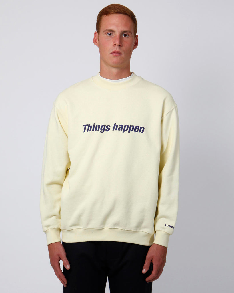 Things happen regular sweatshirt