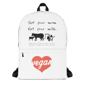 Not your mom not your milk Backpack