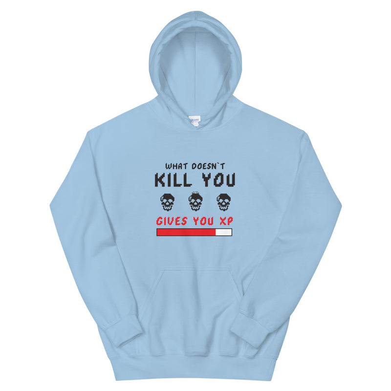 What doesn't kill you gives you xp Hoodie