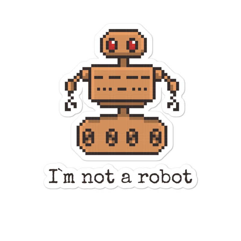 I`m not a robot sticker