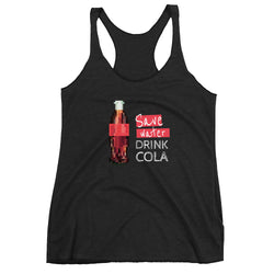 Save water drink cola Women's Tank