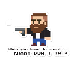 When you have to shoot shoot Pixel Sticker