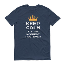 Keep Calm I`m The Noobest T-Shirt