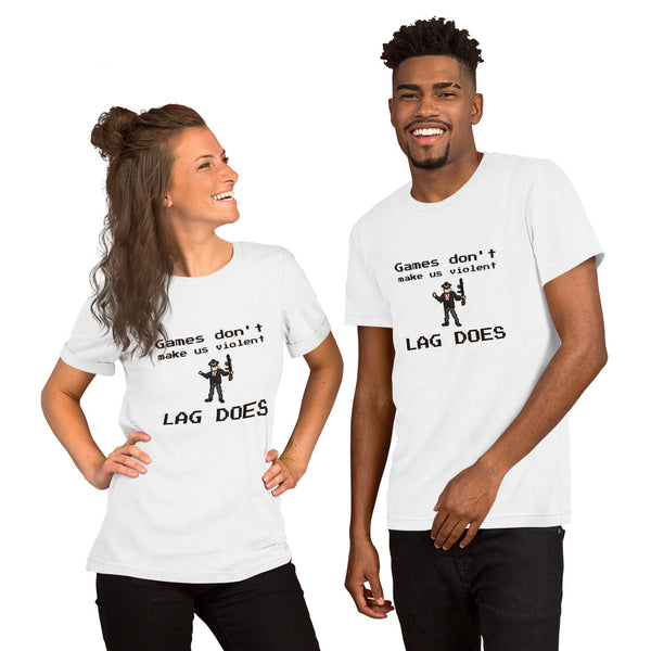Games don't make us violent lag does T-Shirt