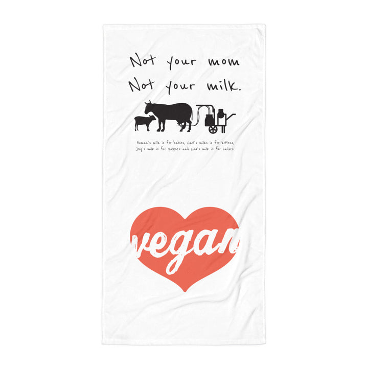 Not your mom not your milk Towel