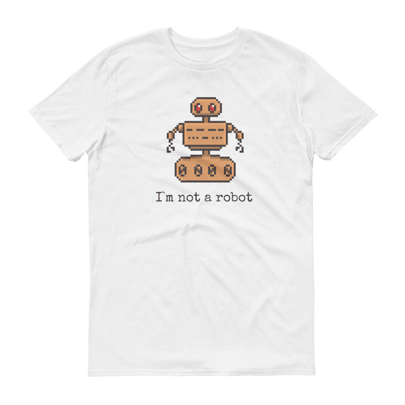 I`m not a robot T-Shirt