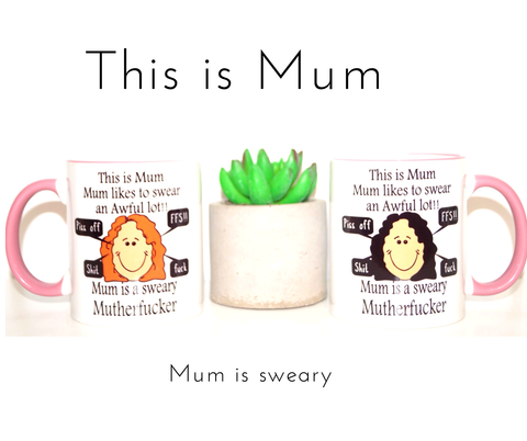 Sweary Mum Coffee Mug