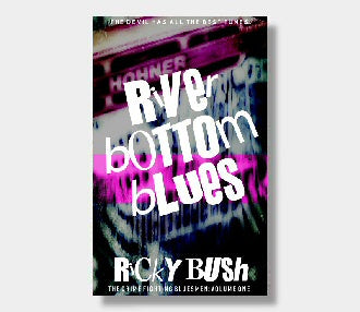 Exclusive extract + cover reveal for River Bottom Blues by Ricky Bush
