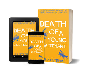 B.R. Stateham : Death Of A Young Lieutenant (eBook - ePub Version)