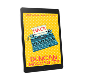 Duncan MacMaster : Hack 2019 (eBook - ePub Version)