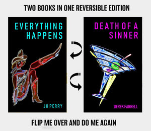 69Crime 002 : Everything Happens + Death Of A Sinner : Jo Perry / Derek Farrell