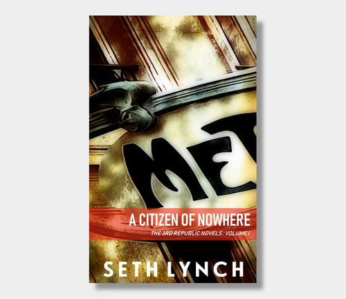 Seth Lynch : A Citizen Of Nowhere 2019 (Paperback)
