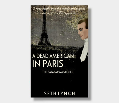 Seth Lynch : A Dead American In Paris (eBook - ePub Version)