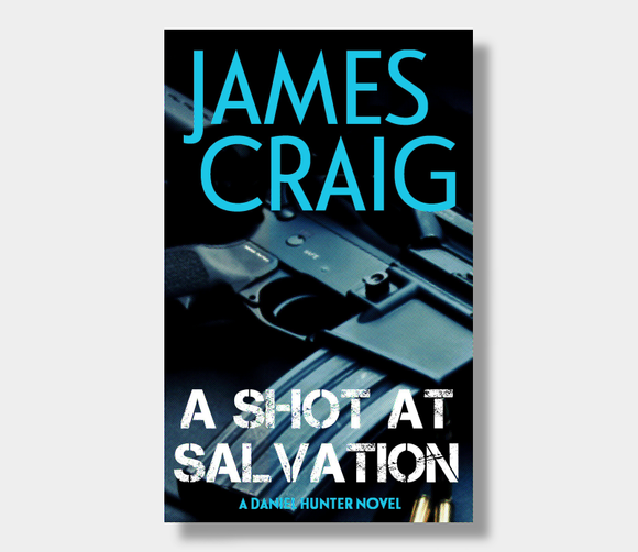 A Shot At Salvation : James Craig