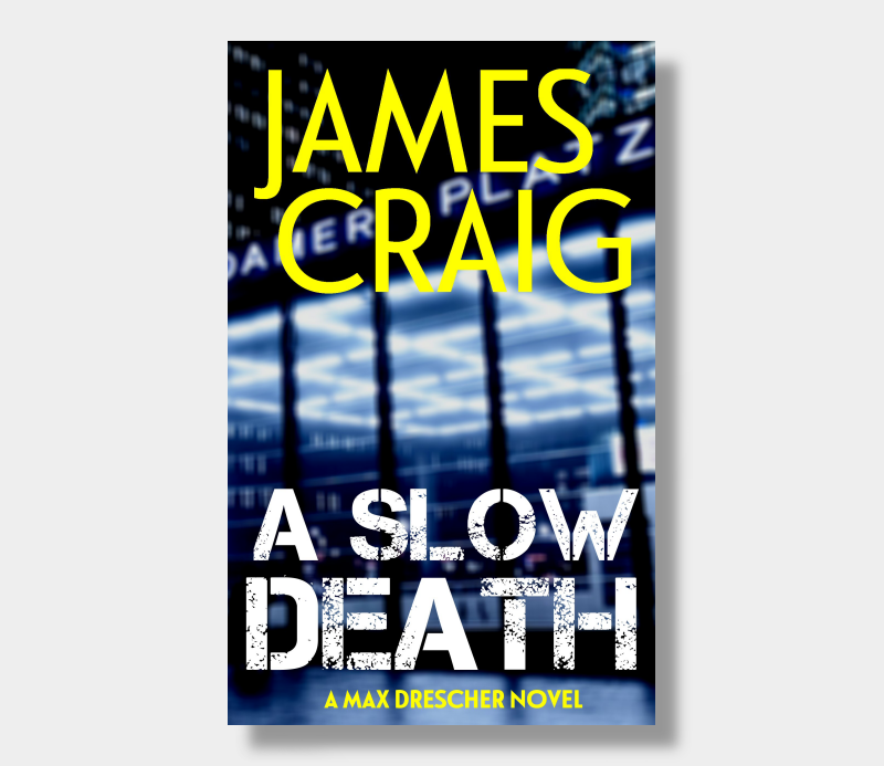 James Craig : A Slow Death (Paperback)