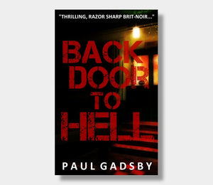Paul Gadsby : Back Door To Hell (eBook - Kindle version)