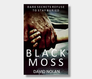 David Nolan : Black Moss (eBook - ePub Version)