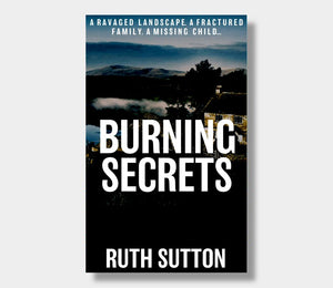 Ruth Sutton : Burning Secrets (Paperback)