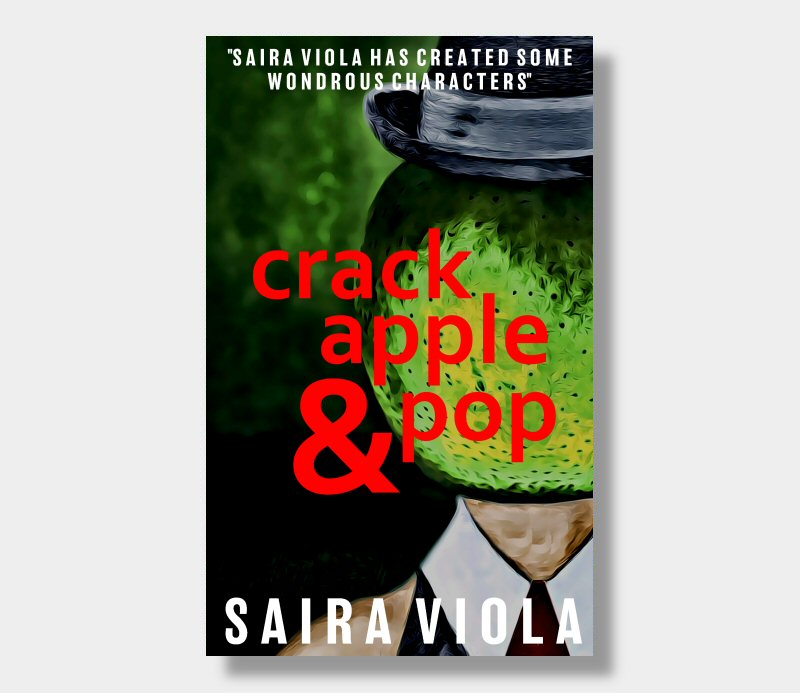 Saira Viola : Crack, Apple & Pop (Paperback)