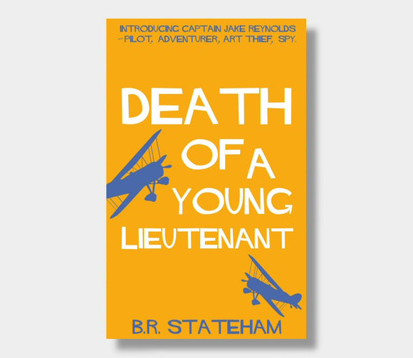 Death Of A Young Lieutenant : BR Stateham