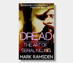 Mark Ramsden : DREAD The Art Of Serial Killing (eBook - ePub version)
