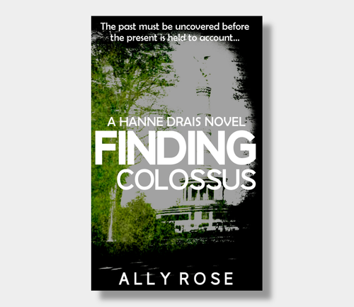Ally Rose : Finding Colossus (Paperback)