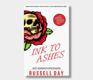 Russell Day : Ink To Ashes (eBook - ePub Version)