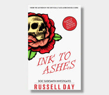 Russell Day : Ink To Ashes (Paperback)