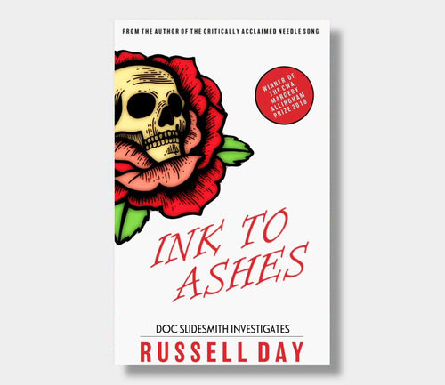 Russell Day : Ink To Ashes (eBook - Kindle Version)