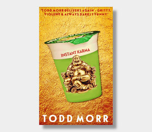 Todd Morr : Instant Karma (eBook - ePub Version)