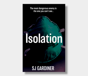 SJ Gardiner : Isolation (eBook - ePub Version)