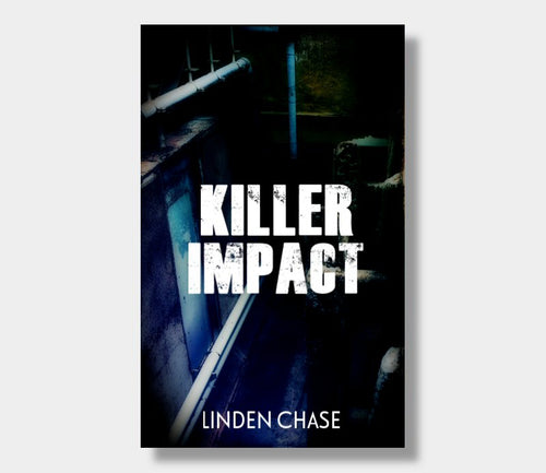 Linden Chase : Killer Impact (eBook - ePub Version)
