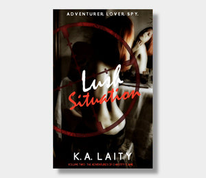 Lush Situation : K.A. Laity