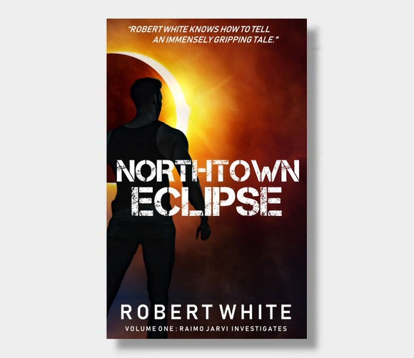 Northtown Eclipse : Robert White