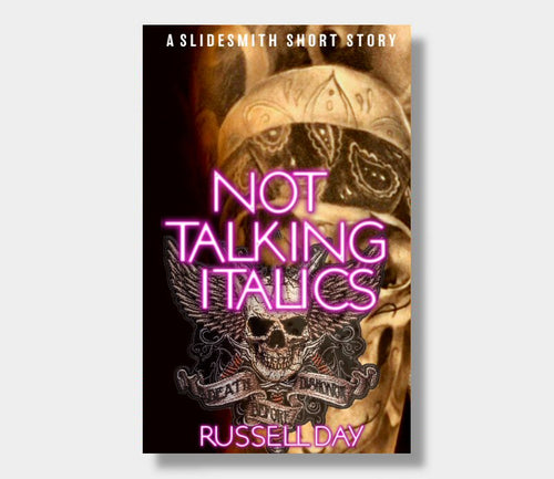 Russell Day : Not Talking Italics (eBook - Kindle version)